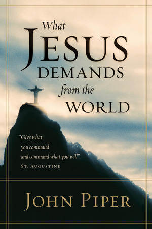 Full what jesus demands from the world